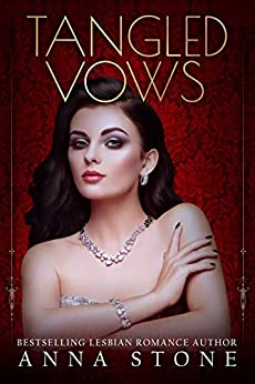 Tangled Vows (Mistress Book 1) by [Anna Stone]