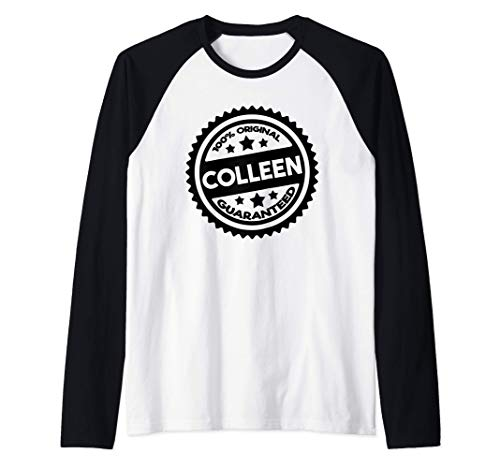 Idea de regalo de cumpleaños Colleen Girls nombradas mujeres Camiseta Manga Raglan