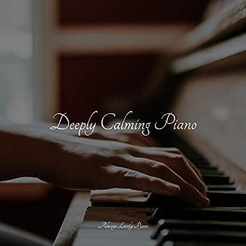 Deeply Calming Piano