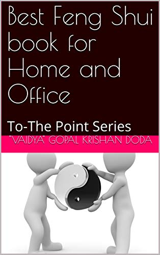 Best Feng Shui book for Home and Office: To-The Point Series