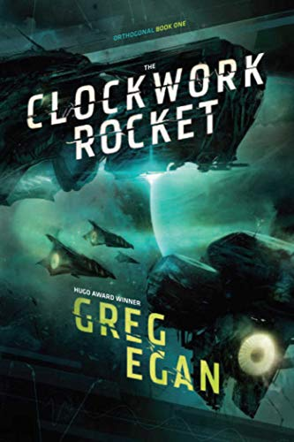 The Clockwork Rocket: Orthogonal Book One