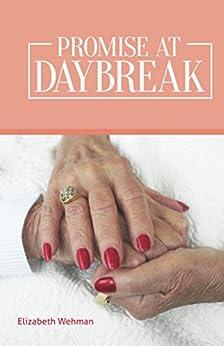 Promise at Daybreak by [Elizabeth Wehman]