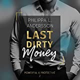 Last Dirty Money: Powerful & Protective 2