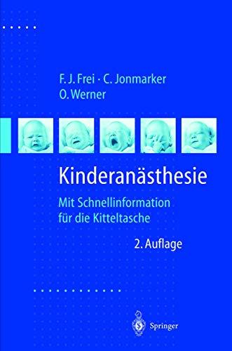 Kinderanästhesie: Mit Schnellinformation für die Kitteltasche