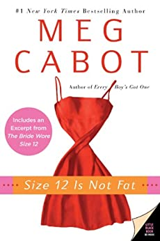 Size 12 Is Not Fat: A Heather Wells Mystery (Heather Wells Mysteries Book 1) by [Meg Cabot]