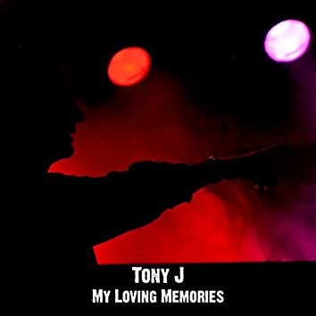 My Loving Memories