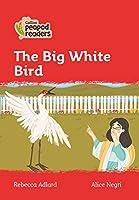 Level 5 - The Big White Bird (Collins Peapod Readers)