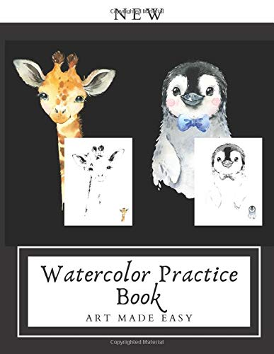 NEW WATERCOLOR PRACTICE BOOK: Art Made Easy: Watercolor Outlines