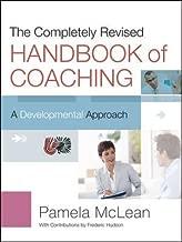 The Handbook of Coaching : A Developmental Approach(Hardback) - 2012 Edition