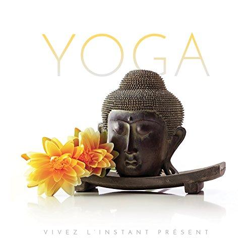 Esprit Yoga: Vivez l'instant présent