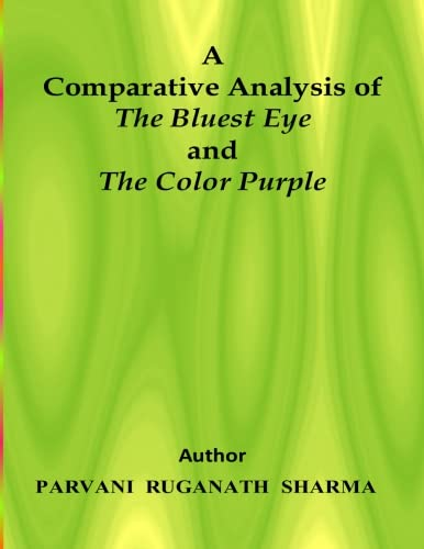 A Comparative Analysis of The Bluest Eye and The Color Purple
