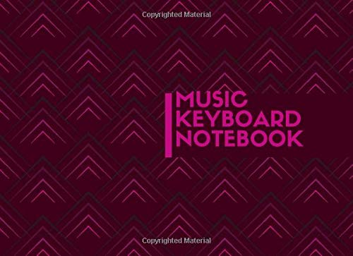 Blank Keyboard Notebook: Blank Piano Composition Manuscript Notepad Notebook, Gifts for Artistes, Musicians, Pianists, Keyboardist, Song Writers, ... 120 Pages. (Music Keyboard Journal, Band 37)