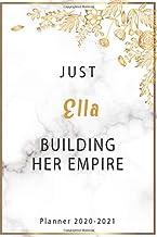 Just Ella Building Her Empire Planner: Weekly Planner For Ella Back To School