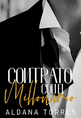 Contrato con el millonario de Aldana Torres