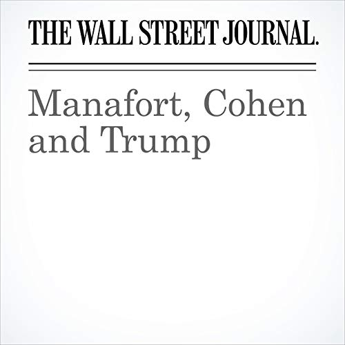Manafort, Cohen and Trump copertina