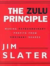 The Zulu Principle : Making Extraordinary Profits from Ordinary Shares