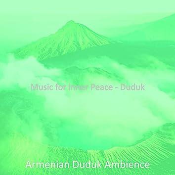 Music for Inner Peace - Duduk
