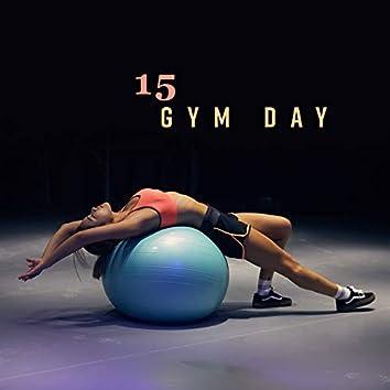 15 Gym Day