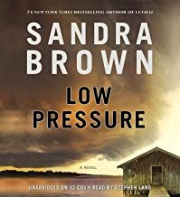 BY Brown, Sandra ( Author ) [{ Low Pressure By Brown, Sandra ( Author ) Jul - 30- 2013 ( Compact Disc ) } ]
