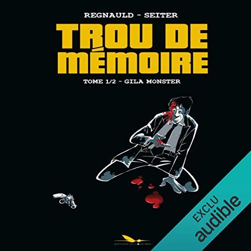 Gila Monster (Trou de mémoire 1) cover art
