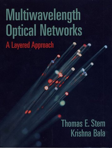 Multiwavelength Optical Networks: A Layered Approach (Professional Computing)