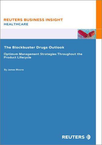 The Blockbuster Drugs Outlook : Optimum management strategies throughout the product lifecycle
