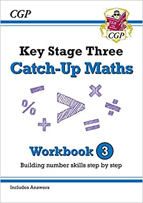 New KS3 Maths Catch-Up Workbook 3 (with Answers) (CGP KS3 Maths) by Coordination Group Publications Ltd (CGP)