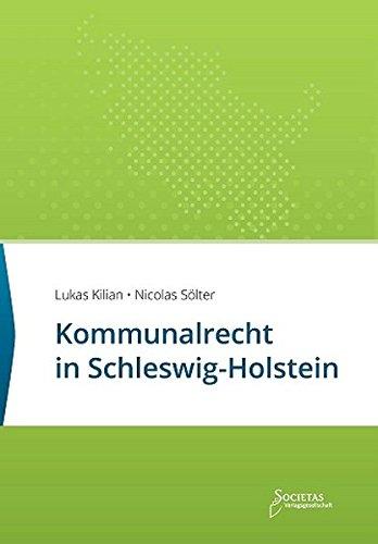 Kommunalrecht in Schleswig-Holstein: Textsammlung (Societas Texte / Deutsche und Internationale Gesetzestexte)
