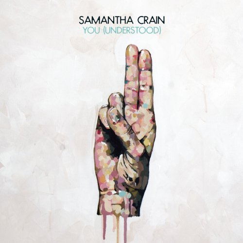 You - Understood by Samantha Crain