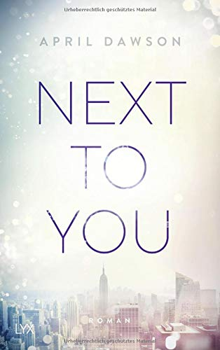 Next to You (Up-All-Night-Reihe, Band 2)
