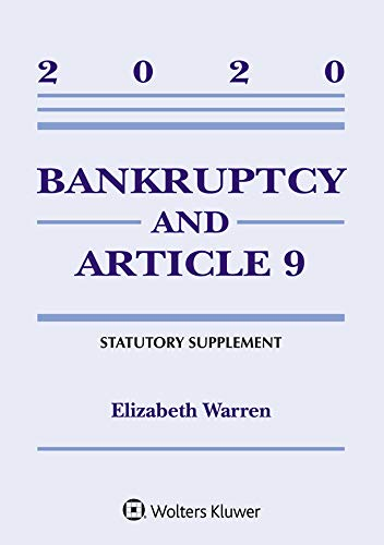 Bankruptcy & Article 9: 2020 Statutory Supplement (Supplements) (English Edition)