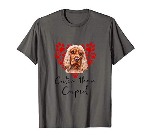 Cocker Spaniel Cuter Than Cupip Perro Día San Valentín Camiseta