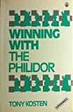 Winning With The Philidor (batsford Chess Library)-Kosten, Tony