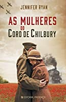 As Mulheres do coro de Chilbury (Portuguese Edition)