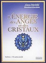 L'énergie des anges et des cristaux d'Alana Fairchild