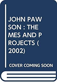 JOHN PAWSON : THEMES AND PROJECTS (2002)