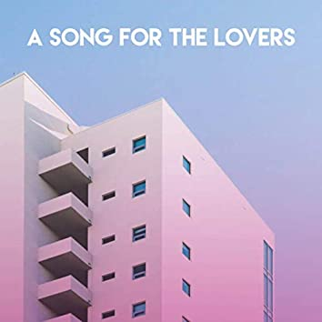 A Song for the Lovers