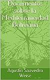 Documentos sobre la Mediterraneidad Boliviana