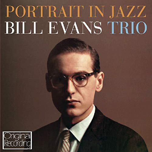 Portrait in Jazz - Evans, Bill Trio