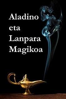 Aladino Eta Lanpara Magikoa: Aladdin and the Magic Lamp, Basque Edition