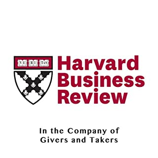 In the Company of Givers and Takers (Harvard Business Review)                   By:                                                                                                                                 Adam Grant                               Narrated by:                                                                                                                                 Todd Mundt                      Length: 23 mins     14 ratings     Overall 4.5
