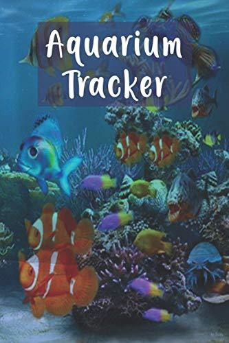 Aquarium Tracker: Fish Keeper Maintenance Tracker For All Your Aquarium Needs Customized Discus Fish Keeper Maintenance Tracker