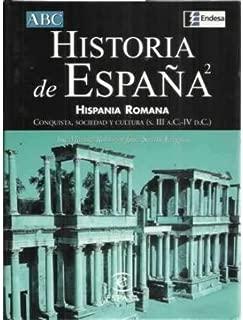 historia_de_espa_ntilde_a_ii_hispania_romana_conquista_sociedad_y_cultura_s_iii_a_c_iv_d_c