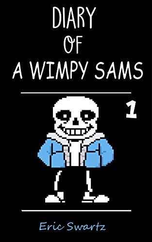 Diary of A Wimpy Sams 1: Quit Being A Wimp (English Edition)