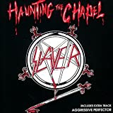 Slayer: Haunting The Chapel (Audio CD)