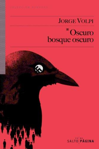 Oscuro bosque oscuro (COLECCIÓN PÚRPURA nº 22) (Spanish Edition)