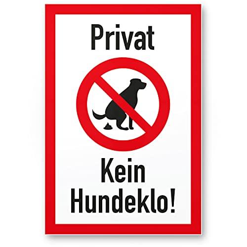 Komma Security Privat - Kein Hundeklo Keine Hundetoilette - Kunststoff Schild Hunde kacken verboten - Verbotsschild Hundeverbotsschild Verbot Hundeklo Hundekot Hundehaufen Hundekacke