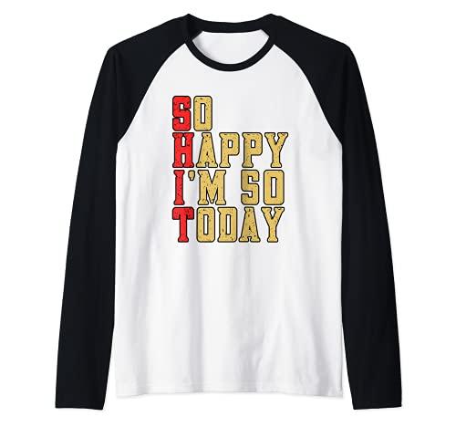 Funny So Happy I'm 50 Hoy Fiesta de Celebración de Cumpleaños Camiseta Manga Raglan