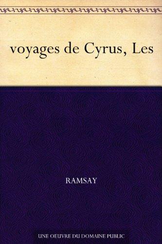 Couverture du livre voyages de Cyrus, Les