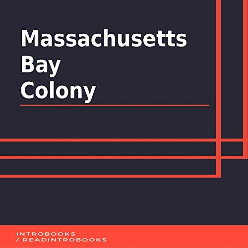 Massachusetts Bay Colony audiobook cover art